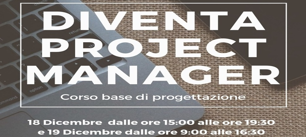 "Corso ""Project manager!"" in Officina San Domenico"