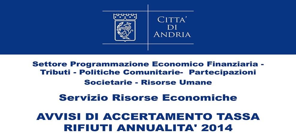 Servizio Tributi: avvisi  di accertamento tassa rifiuti annualità 2014